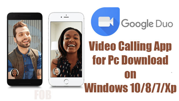 Google duo video calling app download for laptop