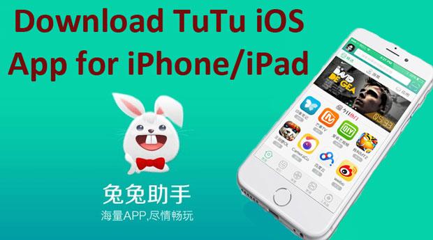 TuTu App for iOS Download-Install TuTu iOS app on iPhone/iPad/iPod