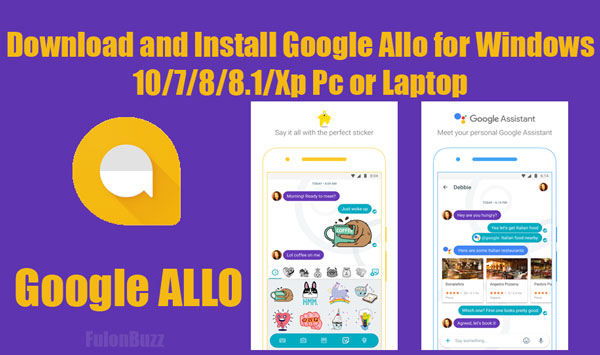 Download Google Allo for Pc or Laptop