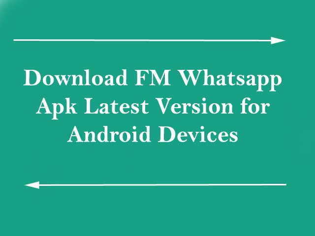 Download FM Whatsapp Apk Version 8.26