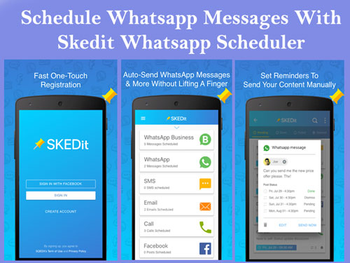 Skedit Whatsapp Scheduler-How to Schedule Whatsapp Messages