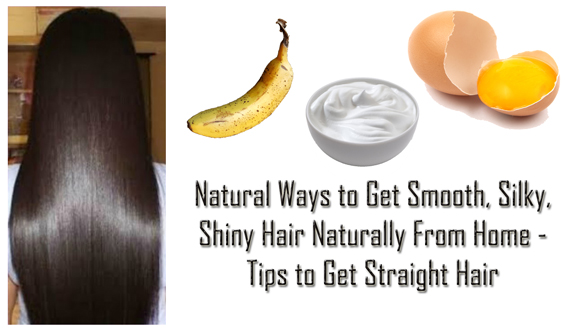 Natural Ways to Get Smooth, Silky and Shiny Hair for Home