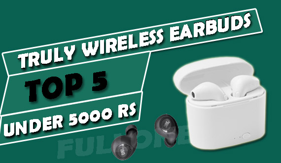Top 5 Best Truly Wireless Earbuds Under 5000 Rs In India 2020