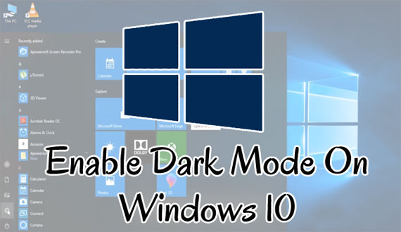 Activate and Enable dark mode in windows 10