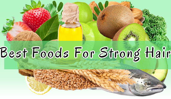 Best Foods For Strong And Healthy Hair