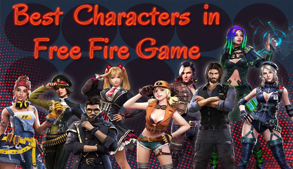 Best Free Fire Game Characters 2020