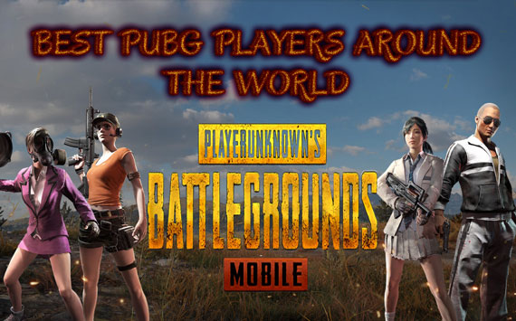 Best Pubg Mobile Players Around the World