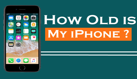 How Old is My iPhone ?
