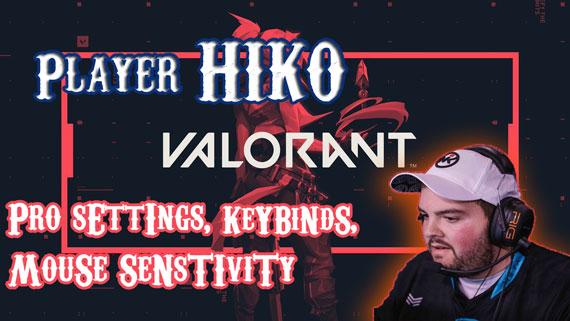 HIKO Valorant Player Pro Settings