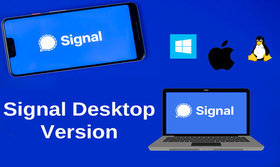 Download and Install Signal App for Pc/Laptop on Windows