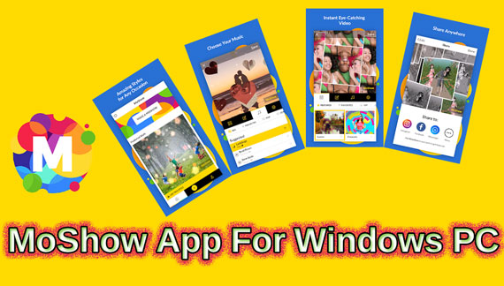 Download and Install Moshow App for Windows Pc/Laptop