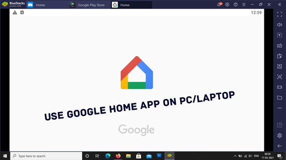 Use Google Home App on Windows 10