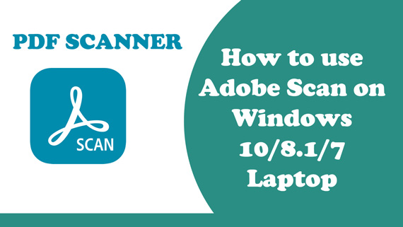 Download and Install Adobe Scan for Pc on Windows