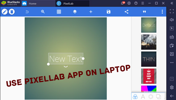 How to Use Pixellab app on Pc to Make Thumbnails