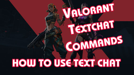 How to Use TextChat in Valorant Game